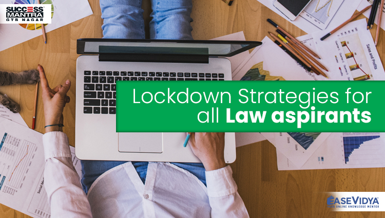 Lockdown Strategies for all Law, Read Entrance Exam Preparation Tips Article only on Success Mantra Blog