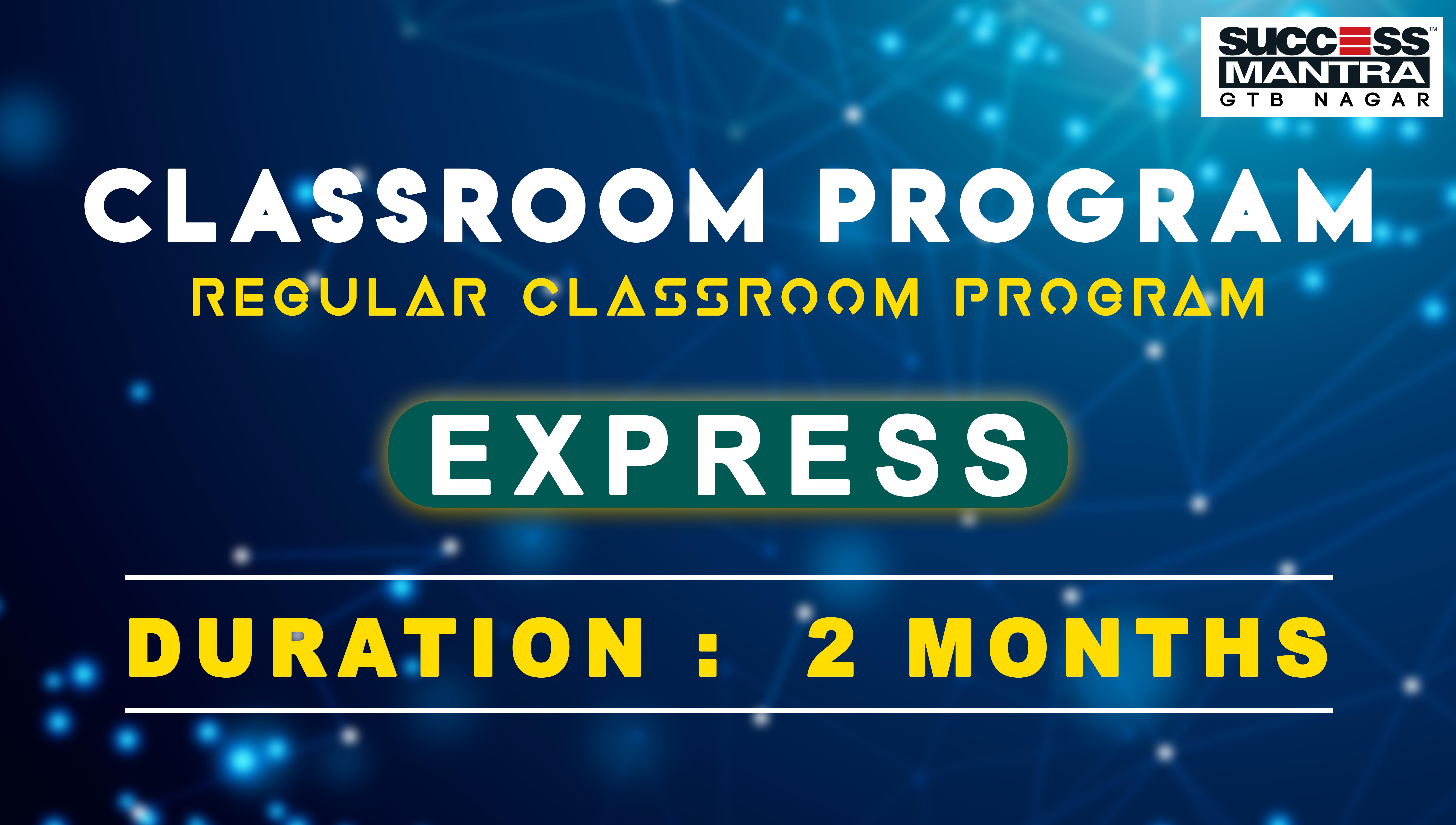 CLAT Classroom Coaching Program | EXPRESS Crash Course (Three months course) at Success Mantra | Success Mantra Coaching G.T.B Nagar