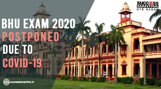 BHU Entrance Exam Date Postponed Due To Coronavirus And Lockdown, Banaras Hindu University BHU LLB, BHU LLB ENTRANCE EXAM 2020, BHU LLB CUTOFF 2019, BHU BA LLB ANSWER KEY 2020
