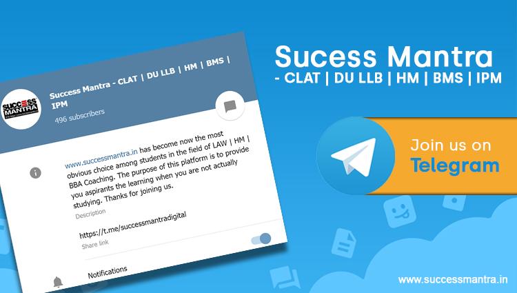 Success Mantra CLAT DU LLB HM BMS IPM TELEGRAM CHANNEL