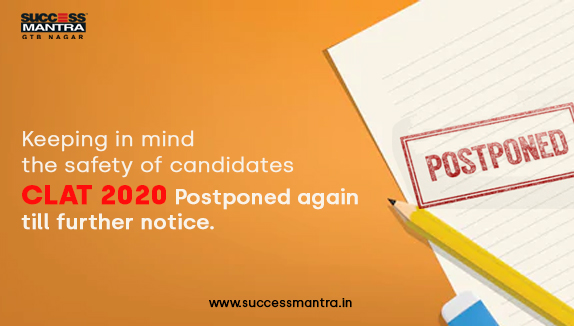 Keeping in mind the safety of candidates CLAT 2020 postponed again till further notice earlier scheduled to be held on August 22