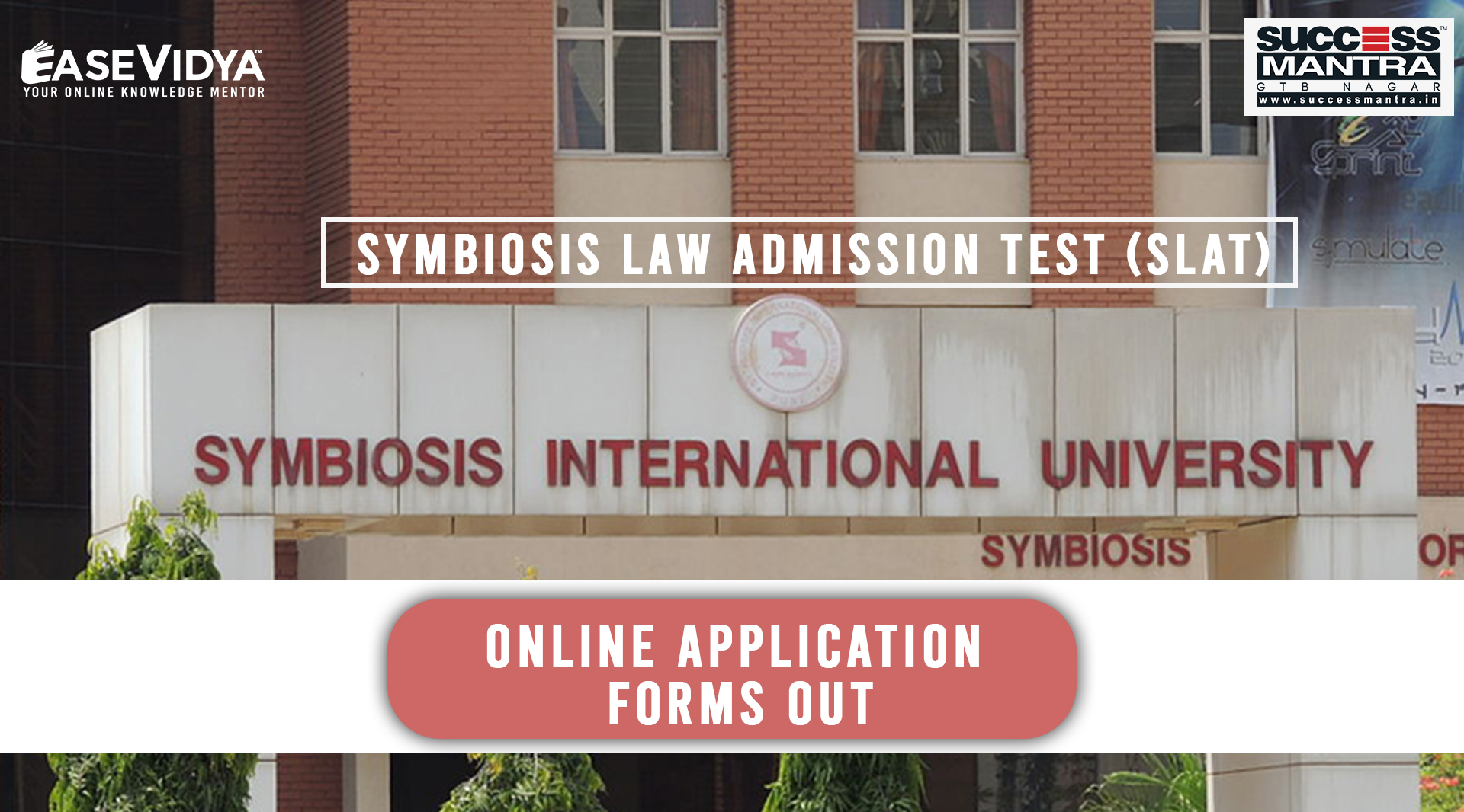 Symbiosis Law Admission Test SLAT 2020 Application Forms Out | Success Mantra Coaching Institute For Management Courses Like BBA, BBA IT, BCA, B.SC. Hotel Management, Law, LLB, BA LLB, LLB Integrated Course | All Information About Slat | Opening Date | Last Date | Eligibility | Application Process | Admit Card | Documents Required | Application Link