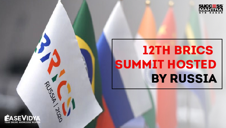 12TH BRICS SUMMIT HOSTED BY RUSSIA
