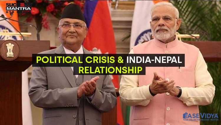 POLITICAL CRISIS AND INDIA NEPAL RELATIONSHIP