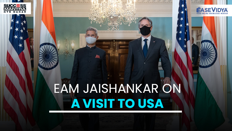 EAM JAISHANKAR ON A VISIT TO USA, Read daily Article Editorials only on Success Mantra Blog