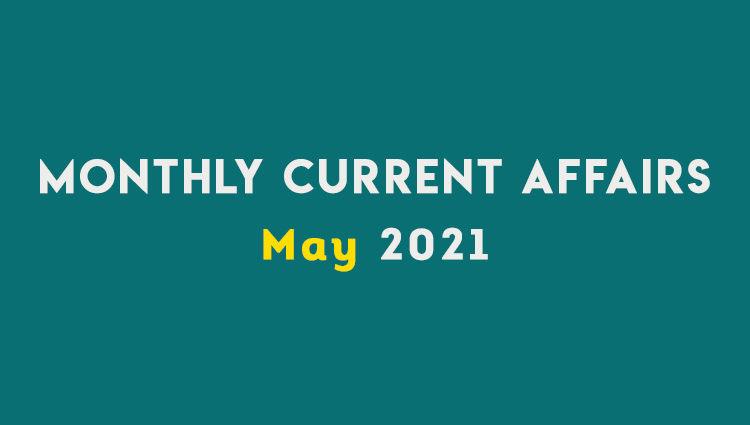 SM Current Affairs MAY 2021 Set 01