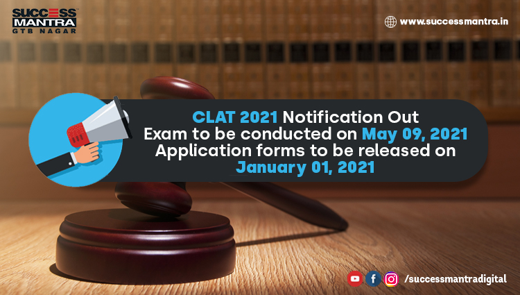 CLAT 2021 Notification Out