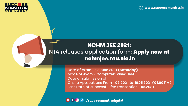 NTA releases application form of NCHM JEE 2021
