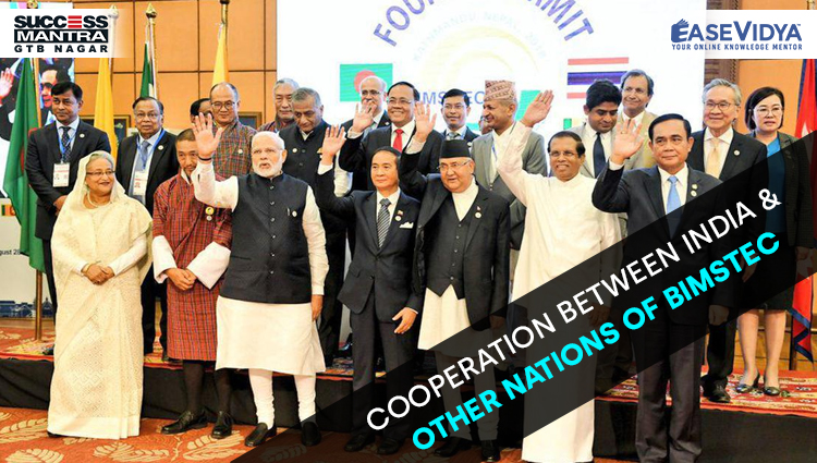 COOPERATION BETWEEN INDIA AND OTHER NATIONS OF BIMSTEC