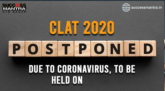 CLAT 2020 postponed again and last date for online applications extended to July 1st 2020