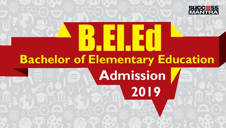 B.EL.ED 2019, BEL.ED SYLLABUS, B.EL.ED RESULT, B.EL.ED COLLEGES