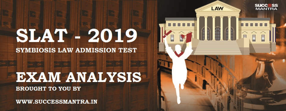 SLAT 2019, Symbiosis 2019 exam analysis