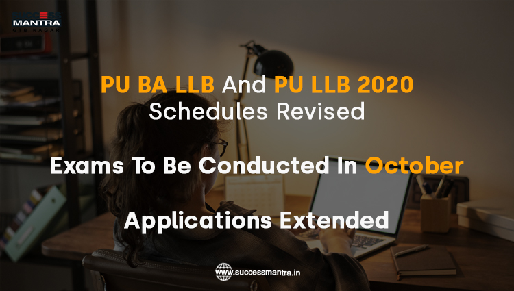 PU BA LLB and PU LLB 2020 schedules revised and exams to be conducted in October and applications extended