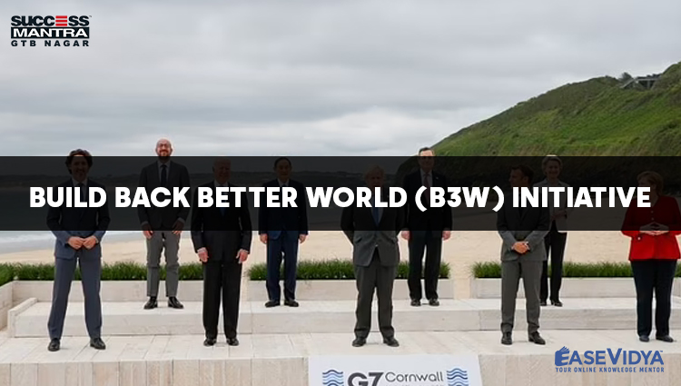 BUILD BACK BETTER WORLD B3W INITIATIVE, Read daily Article Editorials only on Success Mantra Blog