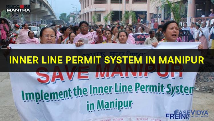 INNER LINE PERMIT SYSTEM IN MANIPUR