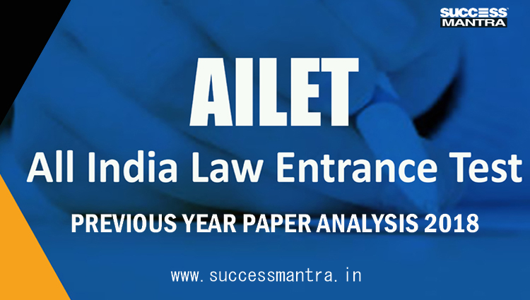 AILET 2018 PAST PAPER ANALYSIS, AILET 2018, AILET 2019, AILET 2018 RESULTS