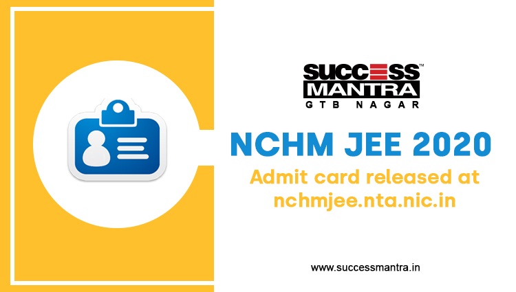 NCHM JEE 2020 admit card released at official website